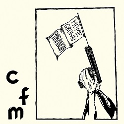 CFM... - HOMEGROWN PARANOIA...