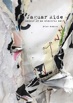 ELECTRIC EELS... - JAGUAR RIDE: MEMOIR OF...