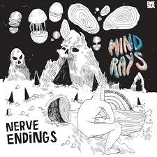MIND RAYS... - NERVE ENDINGS ...