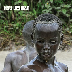 HERE LIES MAN... - S/T...