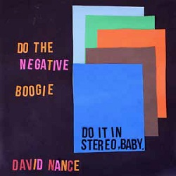 DAVID NANCE... - NEGATIVE BOOGIE...