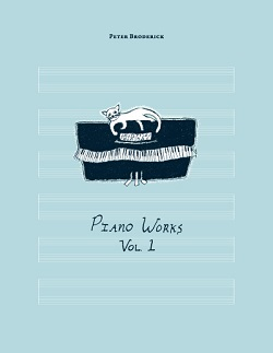 PETER BRODERICK... - PIANO WORKS VOL: 1...