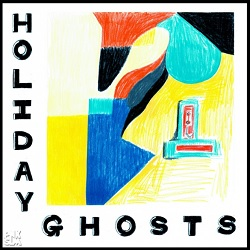 HOLIDAY GHOSTS... - S/T...