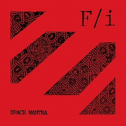 F/i... - SPACE MANTRA...