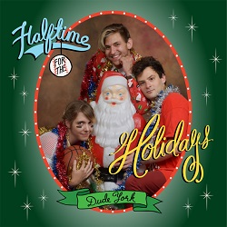 DUDE YORK... - HALFTIME FOR THE HOLIDAYS...