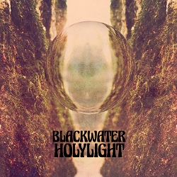 BLACKWATER HOLYLIGHT... - BLACKWATER HOLYLIGHT ...