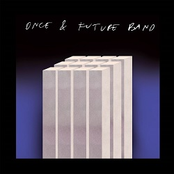 ONCE AND FUTURE BAND... - BRAIN...