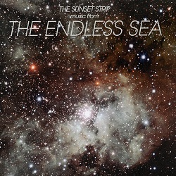 THE SUNSET STRIP... - THE ENDLESS SEA...