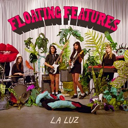 LA LUZ... - FLOATING FEATURES...