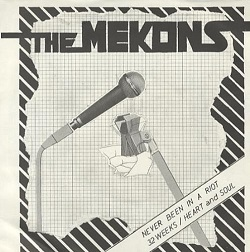 THE MEKONS... - NEVER BEEN IN A...