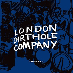 LONDON DIRTHOLE COMPANY... - SUMMARINE 8.1...