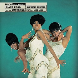 THE SUPREMES ... - SUPREME RARITIES: MOTOWN LOST...