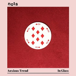 NOTS... - ANXIOUS TREND / IN...