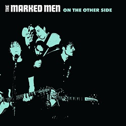 THE MARKED MEN... - ON THE OTHER SIDE...