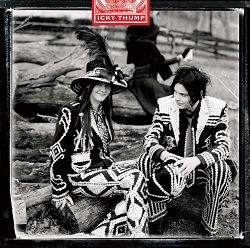 THE WHITE STRIPES... - ICKY THUMP...