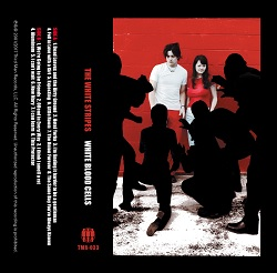 THE WHITE STRIPES... - RED BLOOD CELLS ...