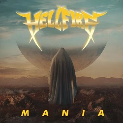 HELL FIRE... - MANIA...